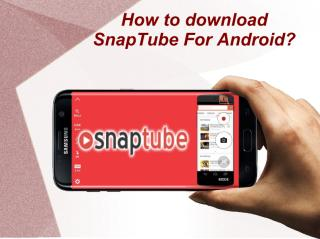 How to download SnapTube for Android Mobile.pdf