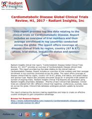 Cardiometabolic Disease Global Clinical Trials Review, H1, 2017 - Radiant Insights.pdf
