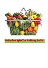 Healthy Food Myths That Are Making You Fat.pdf
