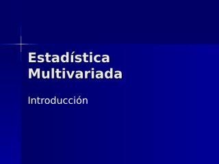 01_Estadística multivariada-corr.ppt