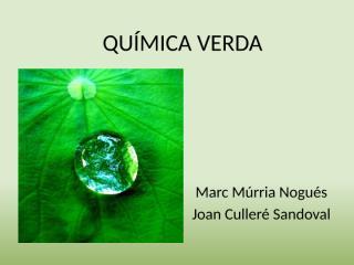 QUIMICA VERDA.pptx