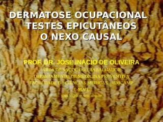 DrInacioDERMATOSE OCUPACIONAL.ppt