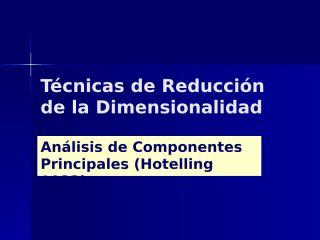 03_Ordenamiento en espacios de menor dimensión-corr.pps