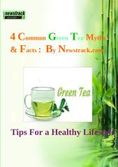 4 Common Green Tea Myths and Facts- By Newstrack.pdf